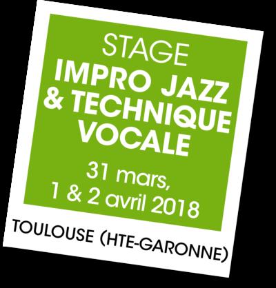Stage impro et technique vocale 2018 - A vous de jouer