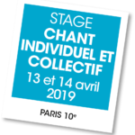 Stage de chant individuel et collectif avril 2019