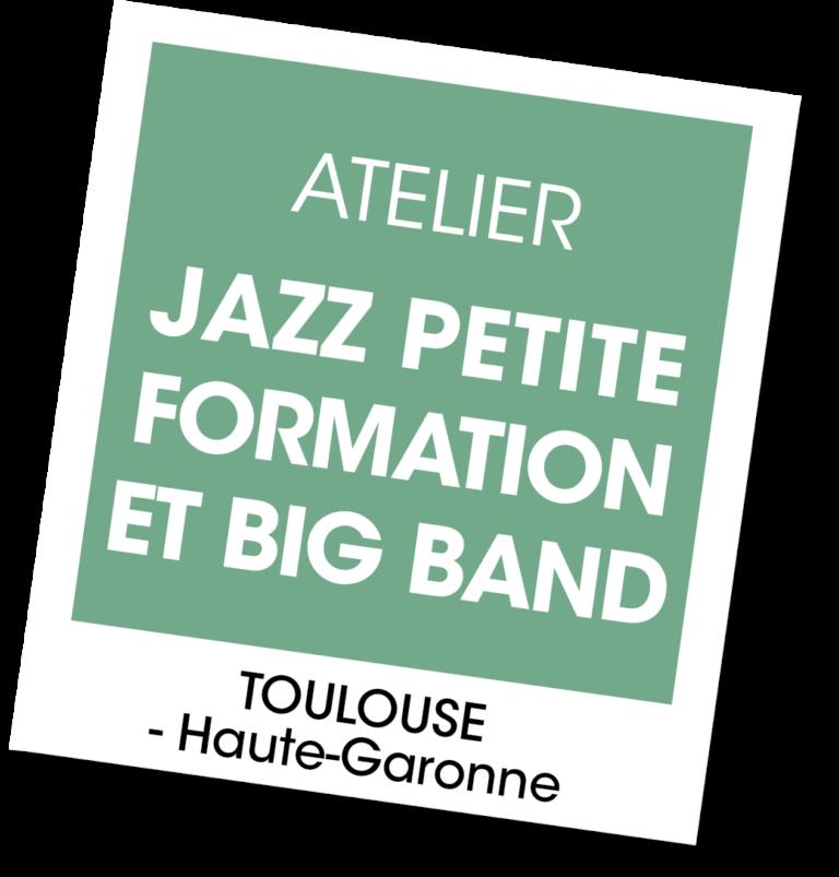 Ateliers Jazz et Big Band - A vous de jouer