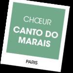 Chœur Canto do Marais - A vous de jouer