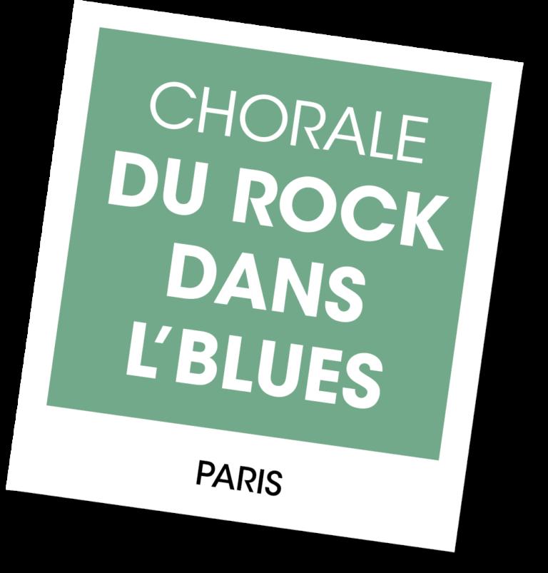Chorale du Rock dans l'Blues - A vous de jouer