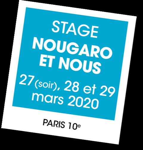 Stage Nougaro et Nous - A vous de jouer