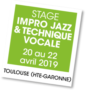 Stage impro Jazz Toulouse 2019 - A vous de jouer