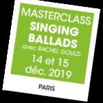 """singing ballads"", Master class avec Rachel Gould - A vous de jouer"